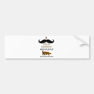 i mustache you a question about your honey badger bumper sticker