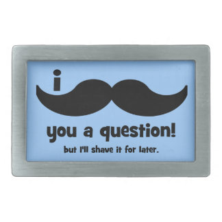 I mustache you a question rectangular belt buckles