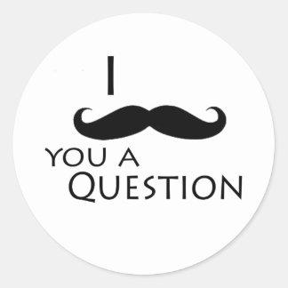 I mustache you a question classic round sticker