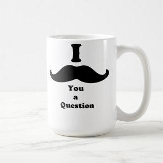 I Mustache You A Question Classic White Coffee Mug