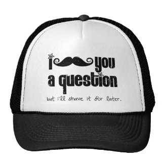 I mustache you a question (distressed) hats