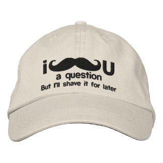 i mustache you a question embroidered hat
