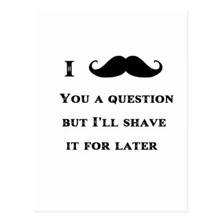 I Mustache You a Question Funny Image Postcard