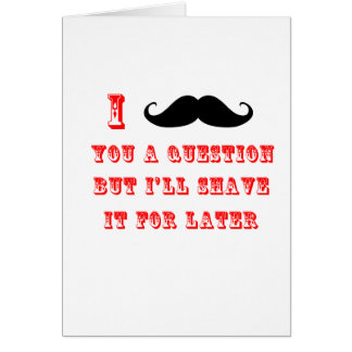 I Mustache You a Question Funny Image Red Black Greeting Cards