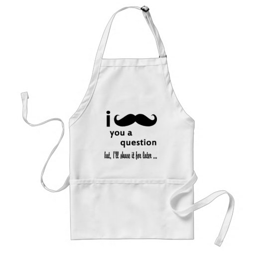 I Mustache You A Question Gifts Apron