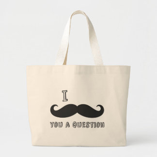 I mustache you a question I Love Mustache shop Bags