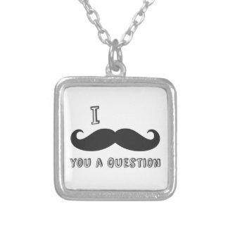 I mustache you a question I Love Mustache shop Custom Jewelry
