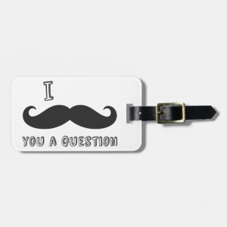 I mustache you a question, I Love Mustache shop Travel Bag Tag