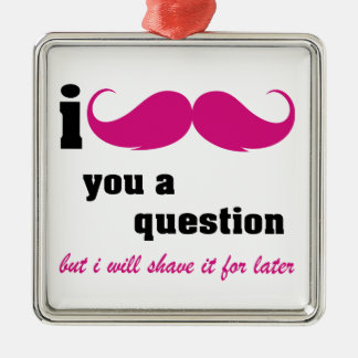 I mustache you a question in pink christmas ornament