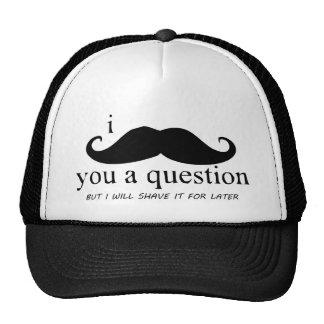 I Mustache You A Question Mesh Hats