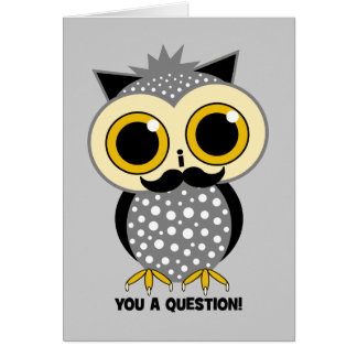 I mustache you a question owl greeting card