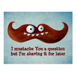 I Mustache You A Question... Postcards