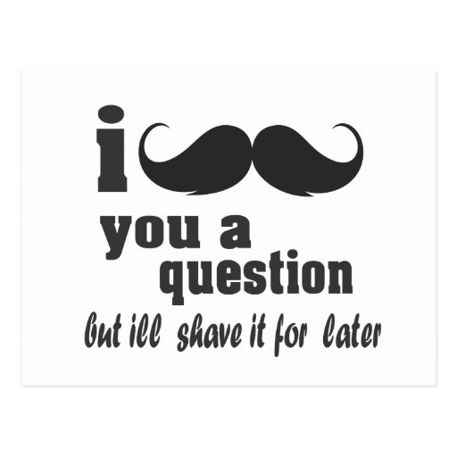 i mustache you a question postcards