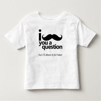 I Mustache You a Question Toddler T-Shirt