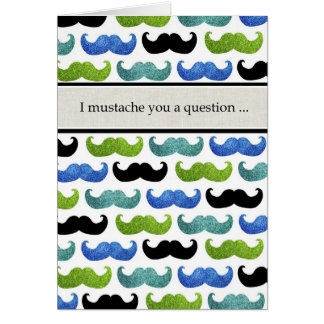I mustache you a question will you be my best man? greeting card
