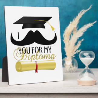 I mustache you for my Diploma with Graduation cap Plaque