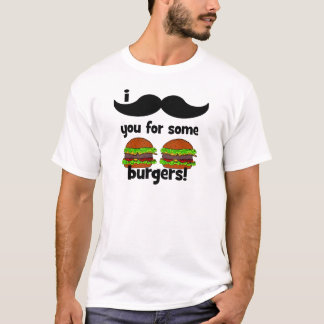 I mustache you for some burgers! T-Shirt