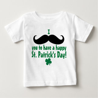 I Mustache You Happy St. Patrick's Day Baby Baby T-Shirt
