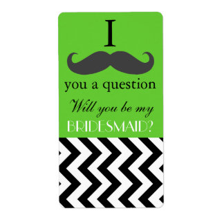 I mustache you to be my Bridesmaid Wine Bottle Shipping Label