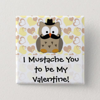I Mustache You to be My Valentine 15 Cm Square Badge