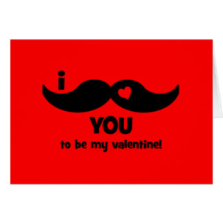 I mustache you to be my valentine! greeting card