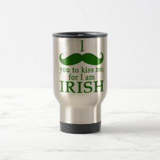 I Mustache You to Kiss Me I'm Irish! Stainless Steel Travel Mug