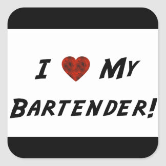 I ♥ My Bartender! Square Sticker
