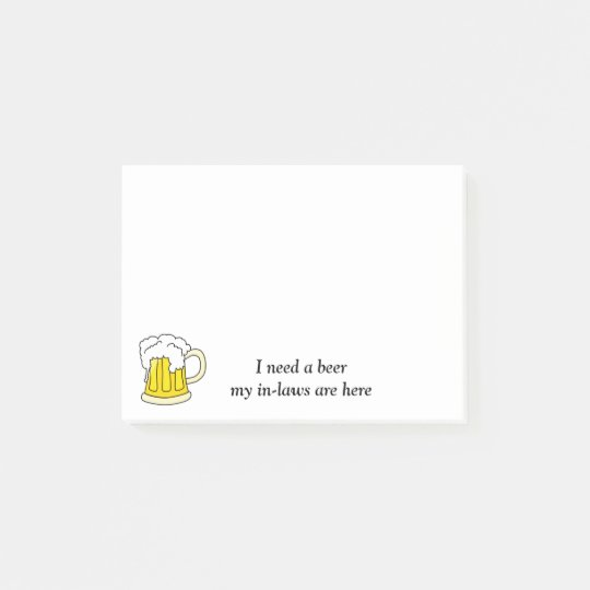 I Need A Beer Post It Notes