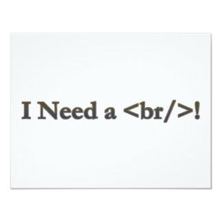"I Need a Break 4.25"" X 5.5"" Invitation Card"
