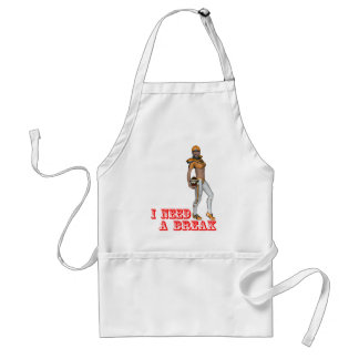 I need a break standard apron