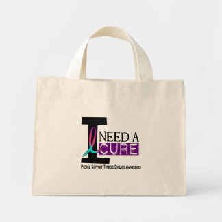 I NEED A CURE 1 THYROID DISEASE T-Shirts Bag