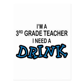 I Need a Drink - 3rd Grade Postcard