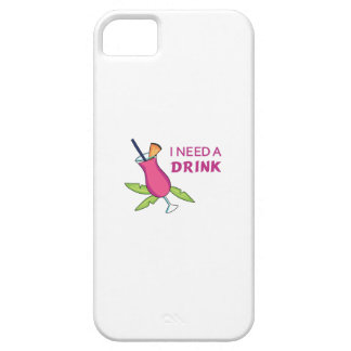 I Need A Drink iPhone 5 Covers