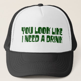 I Need A Drink Trucker Hat
