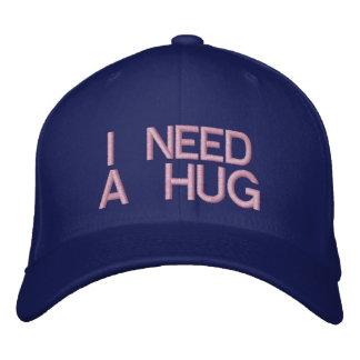 I NEED A HUG - CAP EMBROIDERED CAP