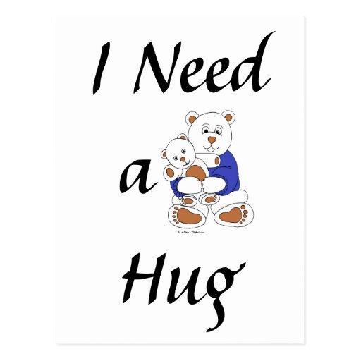 I Need a Hug Postcards