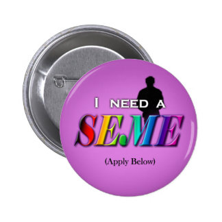 I need a seme buttons