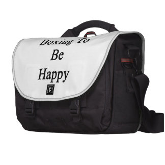 I Need Boxing To Be Happy Bag For Laptop