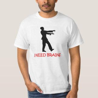 I need brains. funny, joke zombie t-shirt