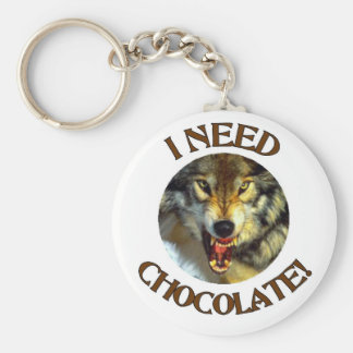 I NEED CHOCOLATE!  - WOLF KEYCHAIN KEYRING