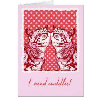 i need cuddles greeting card
