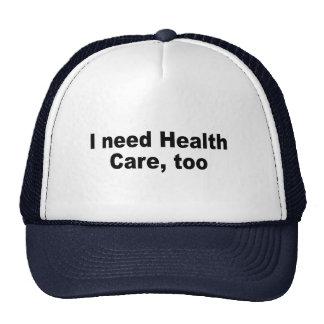 I need health care, too mesh hat
