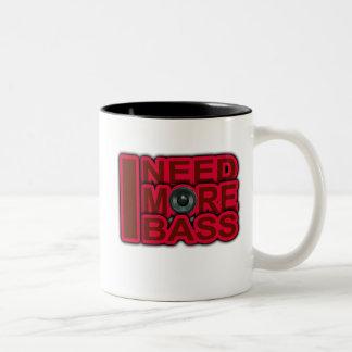 I NEED MORE BASS-Dubstep-DnB-DJ-Hip Hop-Club Mug