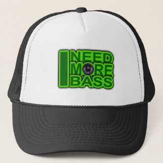 I NEED MORE BASS green -Dubstep-DnB-Hip Hop-Crunk Trucker Hat