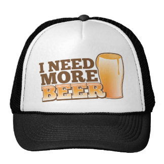 I NEED MORE BEER from The Beer Shop Cap