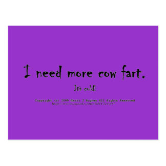 I need more cow fart. It's cold! Postcard