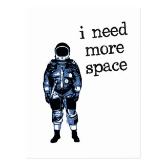 I Need More Space Astronaut Postcards