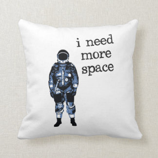 I Need More Space Astronaut Throw Pillow