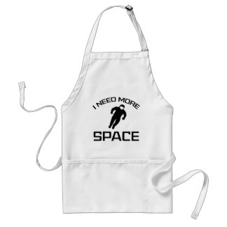I Need More Space Standard Apron