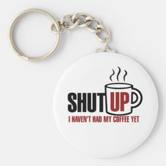 I need my Coffee Basic Round Button Key Ring